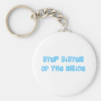 Step Sister of the Bride Basic Round Button Key Ring