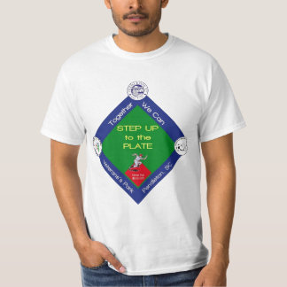 Step Up To The Plate T-Shirt