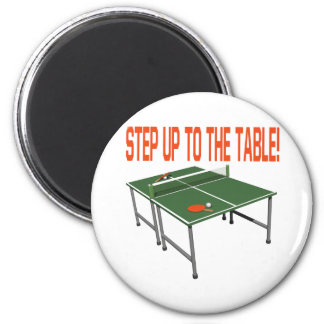 Step Up To The Table 6 Cm Round Magnet