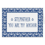 Stepfather-You Are My Anchor-Happy Father's Day Greeting Card