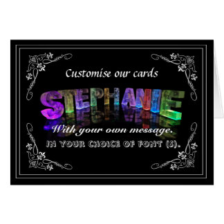 Stephanie -  Name in Lights greeting card (Photo)