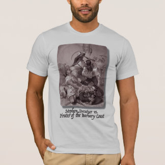 Stephen Decatur vs. Pirates of the Barbary Coast T-Shirt