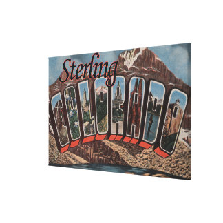 Sterling, Colorado - Large Letter Scenes Canvas Print