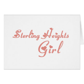Sterling Heights Girl tee shirts Cards