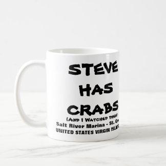 STEVE HAS CRABS COFFEE MUG