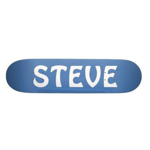 STEVE SKATE BOARD