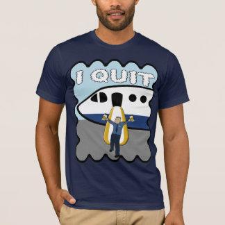 Steven Slater I Quit T-Shirt