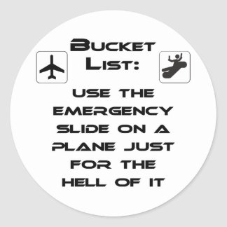 Steven Slater Inspired Bucket List Shirt Classic Round Sticker