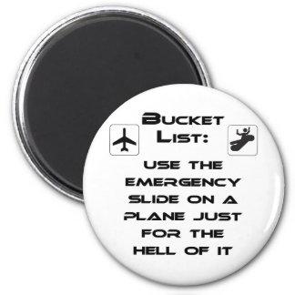 Steven Slater Inspired Bucket List Shirt Magnet