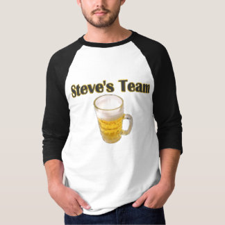 Steve's Team T-Shirt