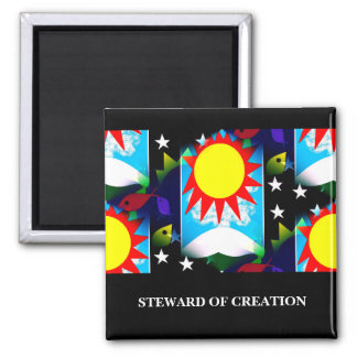 STEWARD OF CREATION SQUARE MAGNET