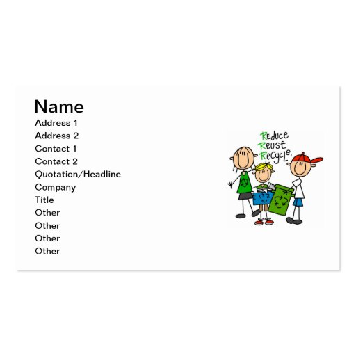 Stick Figure Reduce  Reuse Recycle T-shirts Business Card
