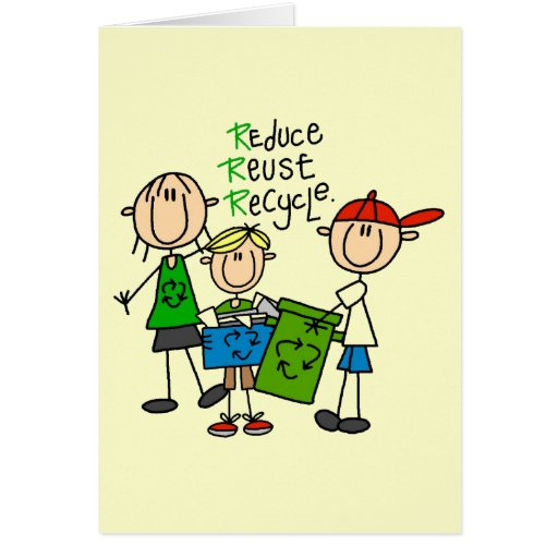 Stick Figure Reduce  Reuse Recycle T-shirts Cards