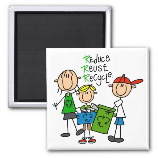 Stick Figure Reduce  Reuse Recycle T-shirts Magnet