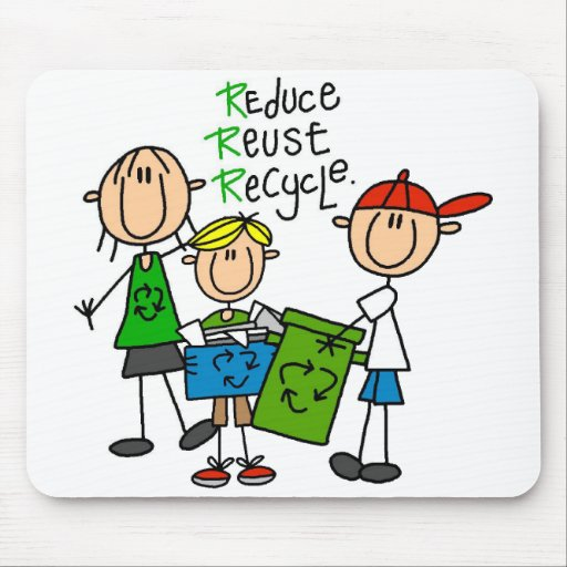 Stick Figure Reduce  Reuse Recycle T-shirts Mousepads