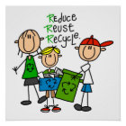 Stick Figure Reduce  Reuse Recycle T-shirts Poster