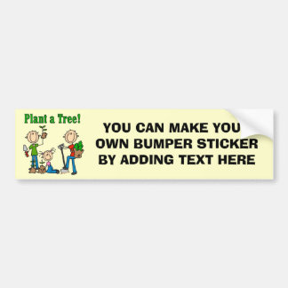 Stick Figures Plant a Tree Tshirts and Gifts Car Bumper Sticker