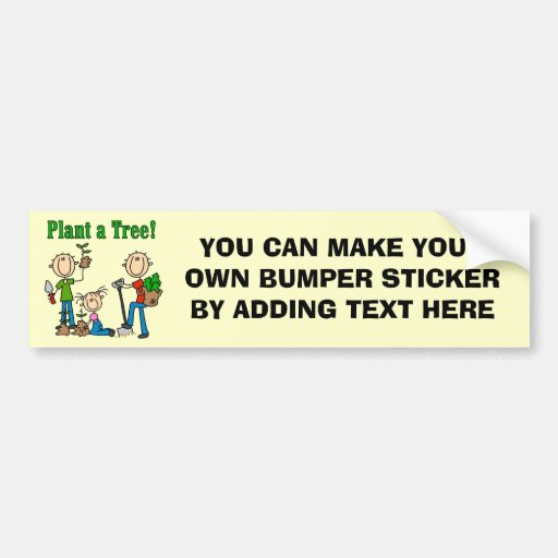Stick Figures Plant a Tree Tshirts and Gifts Bumper Stickers