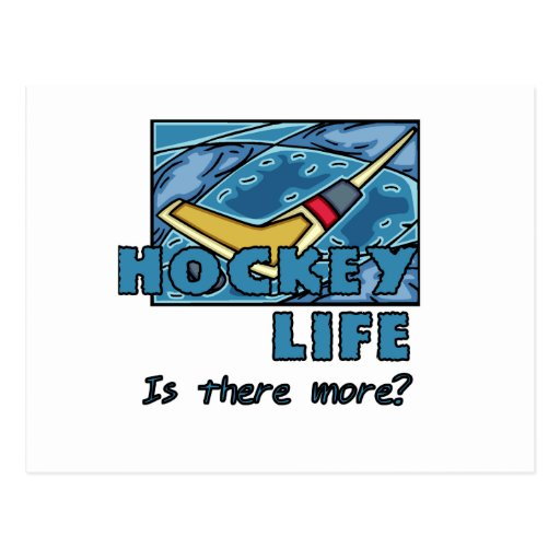 Stick on Ice Hockey is There More Tshirts Postcards