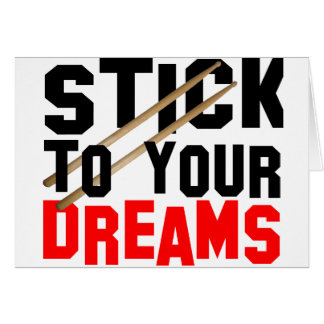 Stick To Your Dreams Card