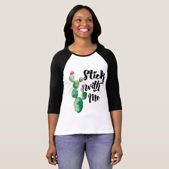 Stick With Me, Watercolor Cactus, Funny T-Shirt