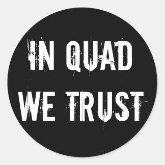 Sticker 6- or 20-Pack: In QUAD We Trust