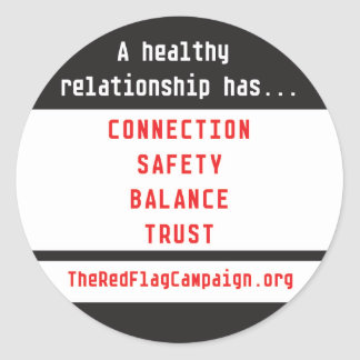 Sticker-A Healthy Relationship Has... Round Sticker