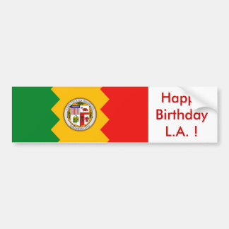 Sticker Flag of Los Angeles, Happy Birthday L.A.! Bumper Sticker