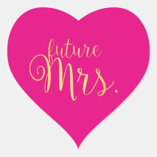 Sticker - future Mrs. golden Heart Pink