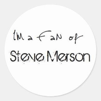 Sticker: I'm A fan OF Steve Merson Round Sticker