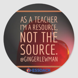 Sticker: I'm a resource, not THE source! Classic Round Sticker