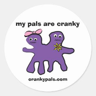 sticker: my pals are cranky round sticker