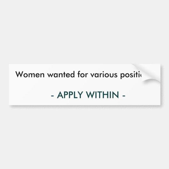 Sticker: Women wanted #2 Bumper Sticker