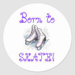 Stickers- Born To Skate!