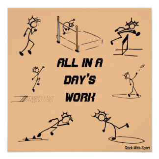 "Stickman track and field ""All in a Day's Work"" Poster"