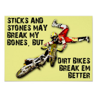 Sticks And Stones Dirt Bike Motocross Funny Poster