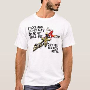 Sticks And Stones Dirt Bike Motocross Funny Shirt