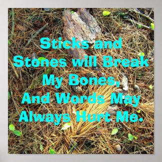 Sticks and Stones will Break My Bones...Poster Poster