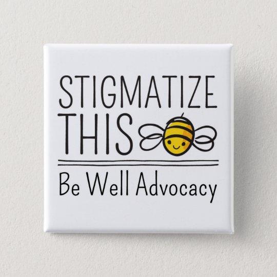 Stigmatise This Button
