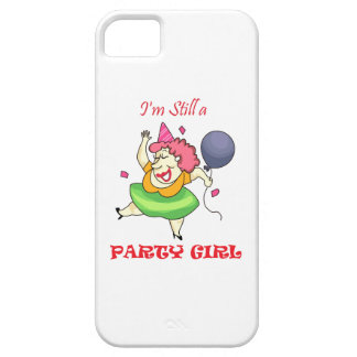 STILL A PARTY GIRL iPhone 5 COVERS