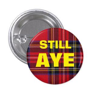 Still Aye Tartan Scottish Independence Badge