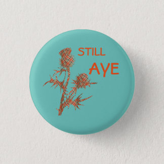 Still Aye Tartan Thistle Scots Independence Badge