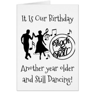 """STILL """"DANCING"""" ON OUR """"MUTUAL BIRTHDAY"""" GREETING CARD"""