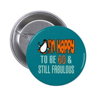 Still Fabulous 60th Birthday Penguin 6 Cm Round Badge