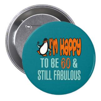Still Fabulous 60th Birthday Penguin 7.5 Cm Round Badge