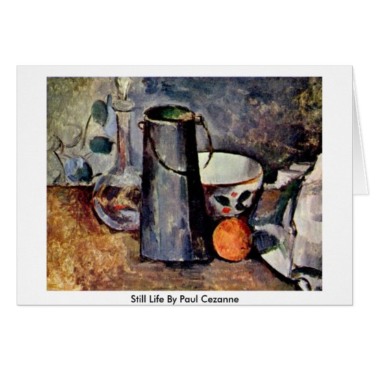 Still Life By Paul Cezanne Card