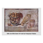 Still Life With Bowl Of Fruit By Pompeian Painter Poster