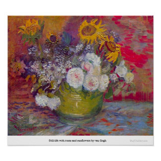 Still-life with roses and sunflowers by van Gogh Poster