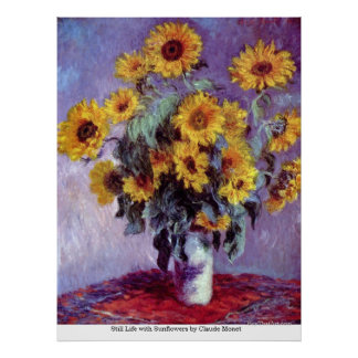 Still Life with Sunflowers by Claude Monet Poster