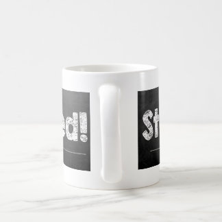 Still Married! Coffee Mug